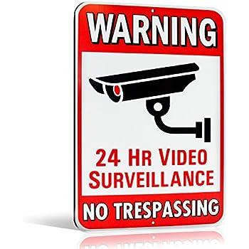 "Warning 24 Hour Video Surveillance No Trespassing Metal Sign - Heavy Duty Aluminum - Security Camera Warning, 1/8"" Thick Di-Bond Metal, 10"" By 15"" (Aluminum)"