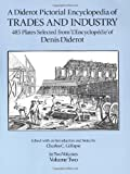 A Diderot Pictorial Encyclopedia of Trades and Industry, Denis Diderot, 0486274292