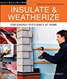 Insulate and Weatherize, Bruce Harley, 1600854680