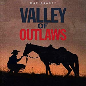 Valley of Outlaws Audiobook
