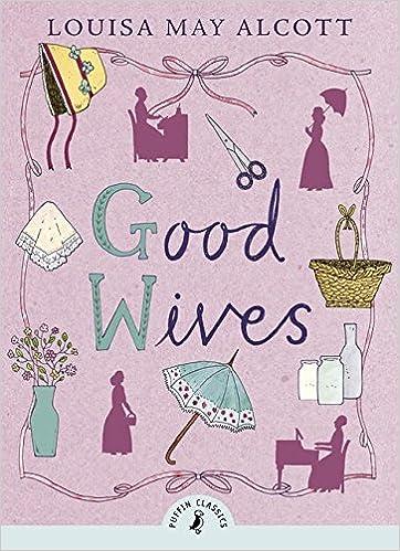 Good Wives [EN] - Louisa May Alcott