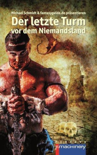 Der letzte Turm vor dem Niemandsland (German Edition)