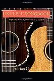 #5: Ukulele Songbook: Pop and Rock Classics for Ukulele