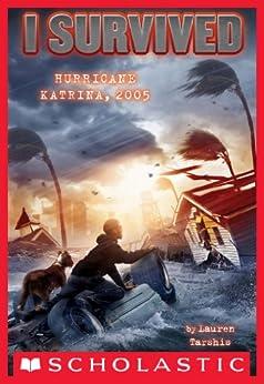 I Survived Hurricane Katrina, 2005 (I Survived #3) by [Tarshis, Lauren]