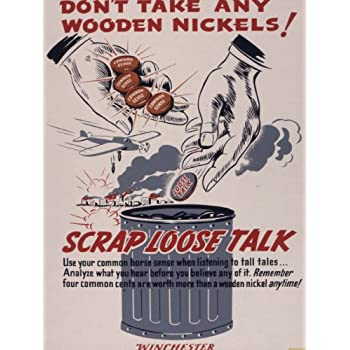 Amazoncom Wwii Poster Dont Take Any Wooden Nickels Scrap Loose