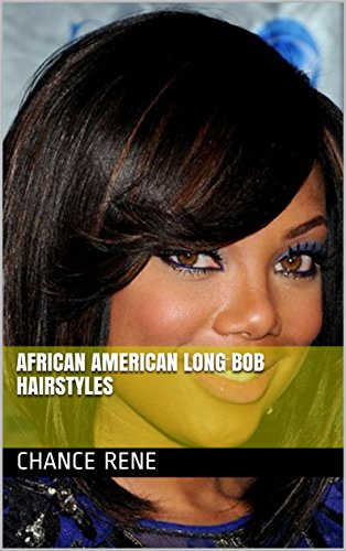 African American Long Bob Hairstyles - Kindle edition by Chance Rene ...