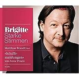 Schiffsmeldungen: Starke Stimmen. BRIGITTE Hörbuch-Edition