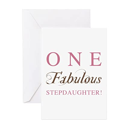 Amazon Cafepress One Fabulous Stepdaughter Greeting Card