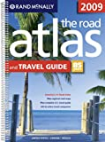 Rand McNally 2009 Road Atlas & Travel Guide (Rand McNally Road Atlas and Travel Guide: United States, Canada, Mexico)