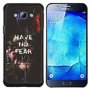 """Be-Star Único Patrón Plástico Duro Fundas Cover Cubre Hard Case Cover Para Samsung Galaxy A8 / SM-A800 ( No tenga ningún miedo inspirador mensaje de texto"""" )"""