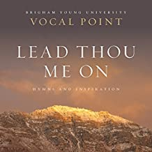 Lead Thou Me On: Hymns and Inspiration