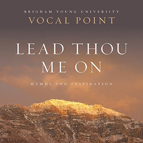 Lead Thou Me On: Hymns and Ins...