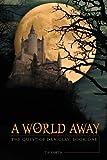 A World Away, T. J. Smith, 1602473250