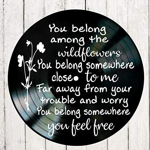 (Wildflowers song lyric art/inspired by Tom Petty/Vinyl Record Album Wall Decor)