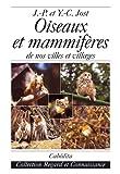 img - for oiseaux et mammif res de nos villes et villages book / textbook / text book