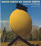 img - for David Smith by David Smith: Sculpture and Writings (Painters & Sculptors) book / textbook / text book