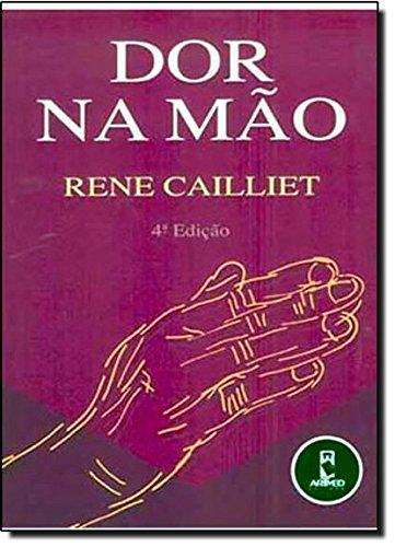 Dor na Mão (Em Portuguese do Brasil) - Rene Cailliet