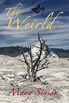 The Weirld by [Sisson, Mary]