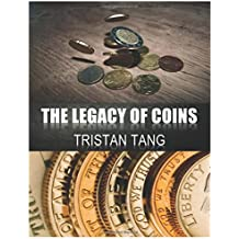 The Legacy of Coins (Coin Workshop 101)