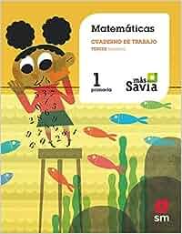 Cuaderno de matemáticas. 1 Primaria, 3 Trimestre. Más