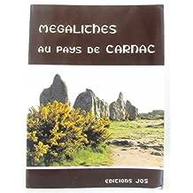 Mégalithes au pays de Carnac