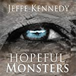 Hopeful Monsters | Jeffe Kennedy