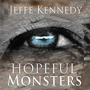 Hopeful Monsters Audiobook