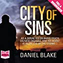 City of Sins Audiobook by Daniel Blake Narrated by William Hope