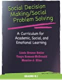 Social Decision Making/Social Problem Solving: A Curriculum for Academic, Social, and Emotional Learning, Grades K-1