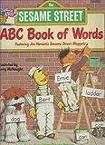 The Sesame Street ABC Book of Words, Sesame Street Staff, 0394888804