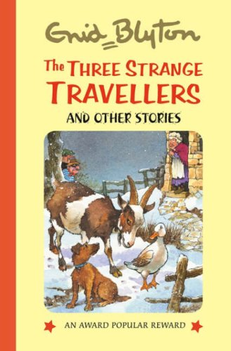 The Three Strange Travellers (Enid Blyton's Popular Rewards Series 9) PDF