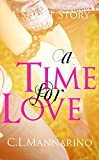 A Time for Love: A Short Story