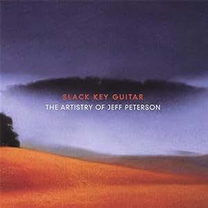 Slack Key Guitar: The Artistry of Jeff Peterson