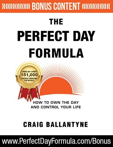 Perfect Life (The Perfect Day Formula: How to Own the Day And Control Your Life)