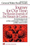 img - for Journey for Our Time: The Russian Journals of the Marquis De Custine book / textbook / text book