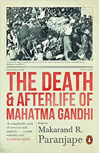 The Death and Afterlife of Mahatma Gandhi Paperback Makarand R Paranjpe: Amazon.es: Makarand R Paranjpe: Libros