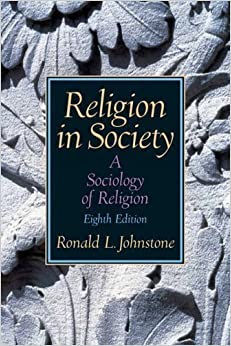 Religion in Society: A Sociology of Religion (8th Edition)