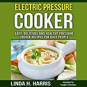 Electric Pressure Cooker Audiobook