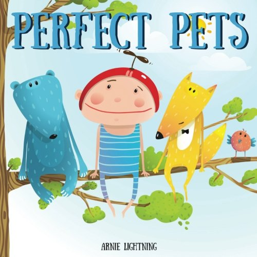 Download Perfect Pets: Short Story Picture Book for Children (Bedtime Stories for Kids) PDF