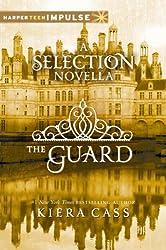 The Guard: A Novella (The selection Book 2)