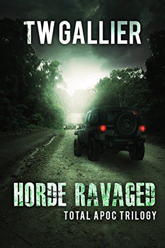 Horde Ravaged: Total Apoc Trilogy by [Gallier, TW]