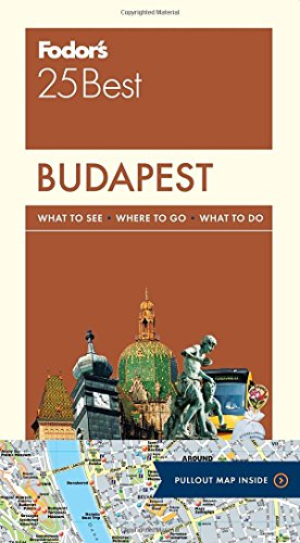 Fodor's Budapest 25 Best (Full-color Travel Guide) (Fodors Central Europe compare prices)