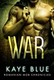 War (Romanian Mob Chronicles Book 5)