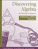 Discovering Algebra Preliminary Edition, Jerald Murdock and Ellen Kamischke, 1559534214