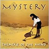 Theatre of the Mind by Mystery
