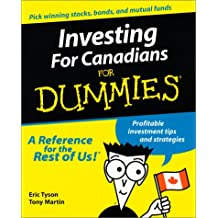 Investing for Canadians for Dummies: Profitable Investment Tips and Strategies