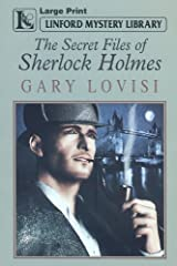 The Secret Files Of Sherlock Holmes (Linford Mystery Library)