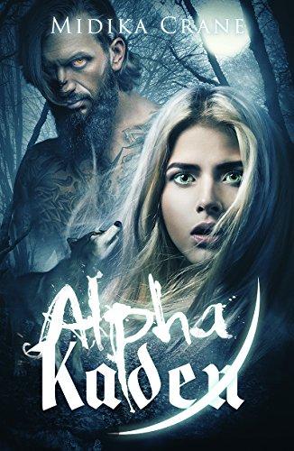 Alpha Series: Alpha Kaden by [Crane, Midika]