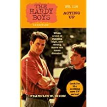 Acting Up: Hardy Boys Casefiles #116
