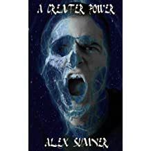 A Greater Power (The Demon Detective, and other stories Book 2) (English Edition)